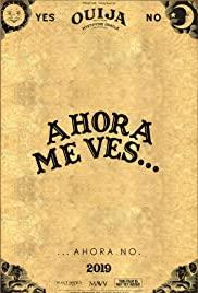 Ahora Me Ves... Parte 1 (2019) cover