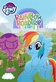 My Little Pony: Rainbow Roadtrip 2019 poster