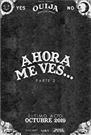 Ahora Me Ves... Parte 2 (2019) cover