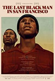 The Last Black Man in San Francisco 2019 poster