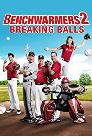 Benchwarmers 2: Breaking Balls (2019) cover