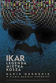 Ikar. Legenda Mietka Kosza (2019) cover
