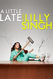 A Little Late with Lilly Singh (2019) cover