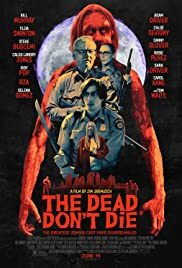 The Dead Don't Die (2019) cover