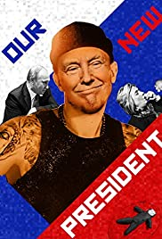 Our New President (2018) cover