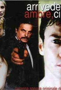 Arrivederci amore, ciao (2006) cover