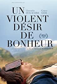 Un violent désir de bonheur (2018) cover