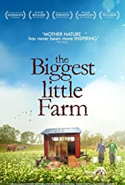 The Biggest Little Farm (2018) cover