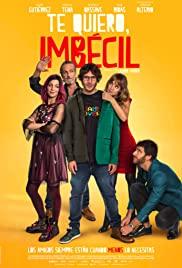Te quiero, imbécil (2020) cover
