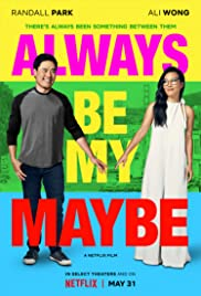 Always Be My Maybe (2019) cover