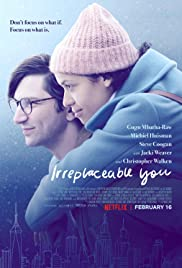 Irreplaceable You 2018 poster