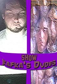 Show Kafka's Dudes (2018) cover