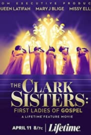 The Clark Sisters: First Ladies of Gospel (2020) cover