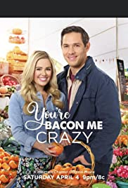 You're Bacon Me Crazy (2020) cover