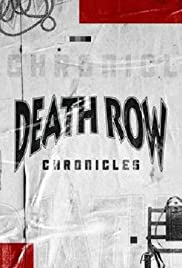 Death Row Chronicles 2018 poster