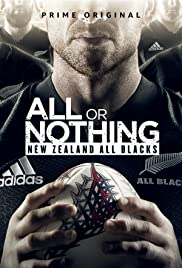 All or Nothing: New Zealand All Blacks (2018) cover