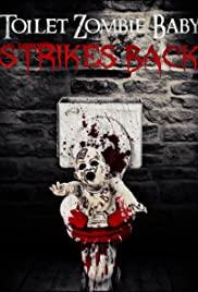 Toilet Zombie Baby Strikes Back 2020 poster