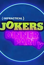 Impractical Jokers: Dinner Party (2020) cover