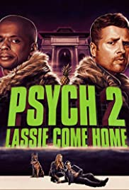 Psych 2: Lassie Come Home (2020) cover