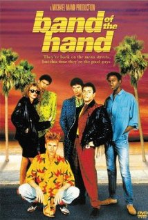 Band of the Hand 1986 poster