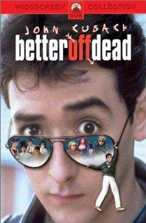 Better Off Dead... 1985 poster
