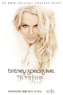 Britney Spears Live: The Femme Fatale Tour 2011 poster