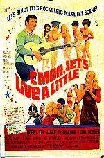 C'mon, Let's Live a Little 1967 poster