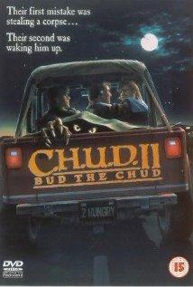 C.H.U.D. II - Bud the Chud 1989 poster