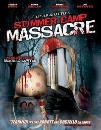 Caesar and Otto's Summer Camp Massacre (2009) cover