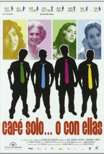 Café solo o con ellas 2007 poster