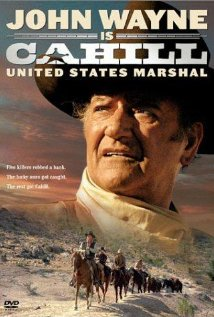 Cahill U.S. Marshal 1973 poster