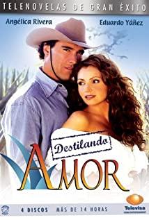 Destilando amor (2007) cover