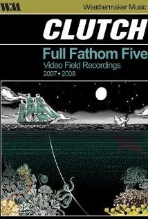 Clutch: Full Fathom Five (2008) cover