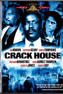 Crack House 1989 poster