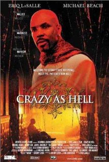 Crazy as Hell 2002 poster