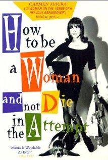 Cómo ser mujer y no morir en el intento (1991) cover