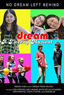 Dream - A Tweeny Musical 2012 poster