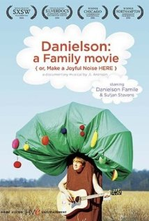 Danielson: A Family Movie (or, Make a Joyful Noise Here) (2006) cover