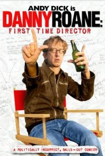 Danny Roane: First Time Director (2006) cover