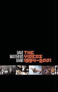Dave Matthews Band: The Videos 1994-2001 (2001) cover