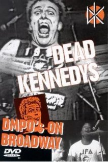 Dead Kennedys: DMPO's on Broadway (1985) cover