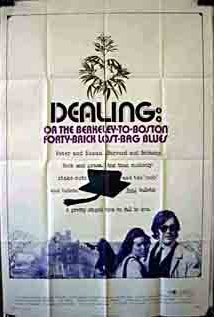 Dealing: Or the Berkeley-to-Boston Forty-Brick Lost-Bag Blues 1972 poster