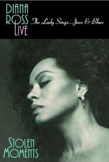 Diana Ross Live! The Lady Sings... Jazz & Blues: Stolen Moments 1992 poster
