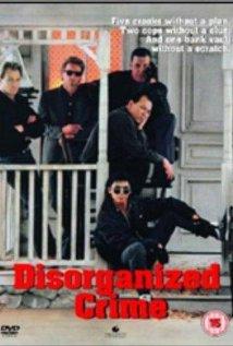 Disorganized Crime (1989) cover