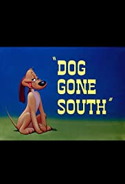 Dog Gone South (1950) cover