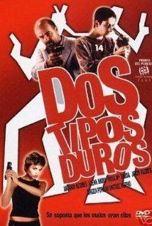 Dos tipos duros (2003) cover