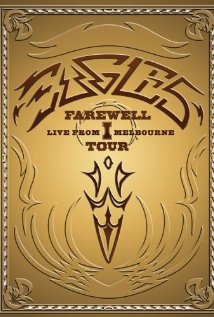 Eagles: The Farewell 1 Tour - Live from Melbourne (2005) cover