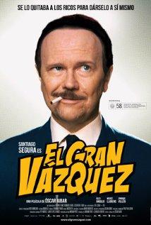 El Gran Vázquez 2010 poster