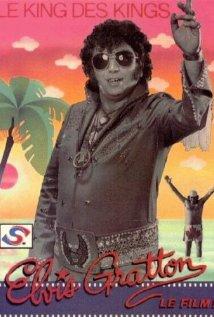 Elvis Gratton: Le king des kings (1985) cover