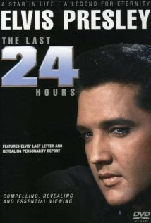 Elvis: The Last 24 Hours (2005) cover